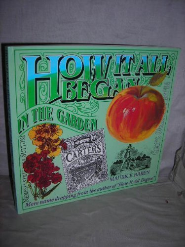 9781858250229: How it All Began in the Garden: Stories Behind Common or Garden Names