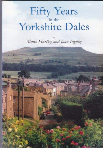 9781858250526: Fifty Years in the Yorkshire Dales