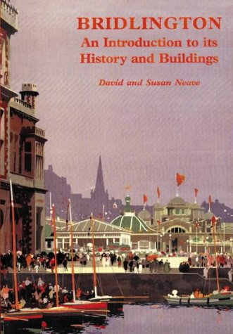 Bridlington, An Introduction to Its History and Buildings