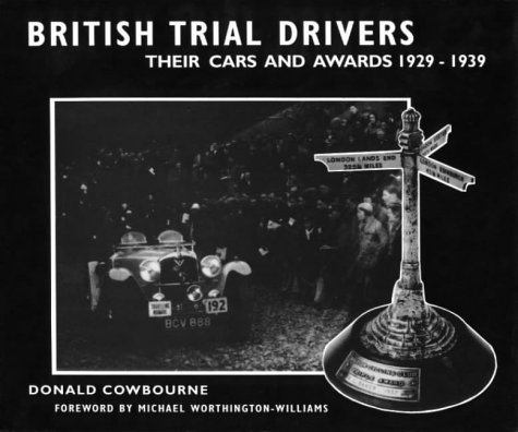 9781858251516: British Trial Drivers: Their Cars and Awards 1919-1928