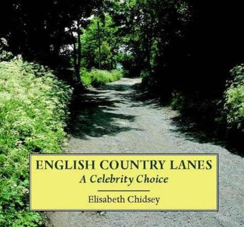 9781858251561: English Country Lanes: A Celebrity Choice
