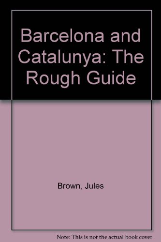 9781858280486: Barcelona and Catalunya: The Rough Guide