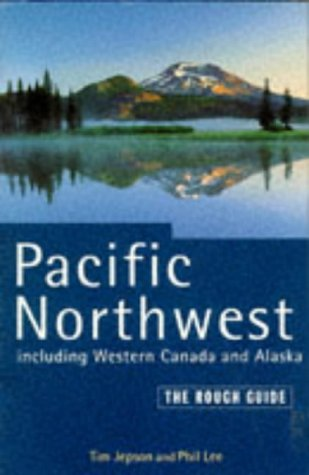 Pacific Northwest Including Western Canada and Alaska,: Jepson, Tim, Lee,