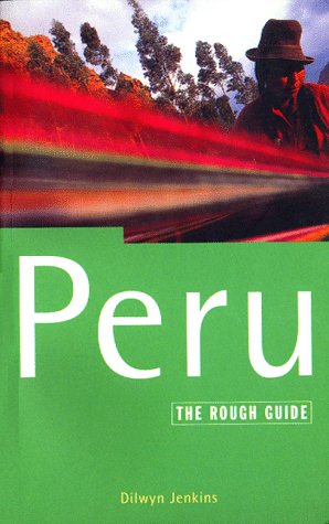 9781858281421: Peru: The Rough Guide, First Edition (3rd ed (Rough Guide))