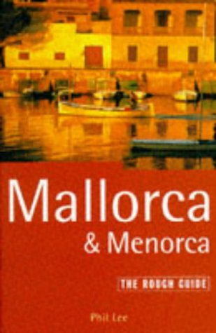 9781858281650: Mallorca and Menorca: The Rough Guide, First Edition (1st ed)