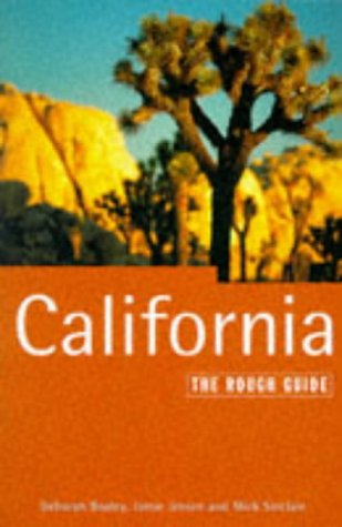 California: The Rough Guide, Fourth Edition (4th ed. 1996): Bosley, Deborah; Jensen, Jamie; ...