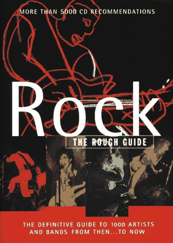 9781858282015: Rock: The Rough Guide, First Edition (Rough Guides)