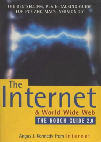 9781858282169: The Internet and World Wide Web: The Rough Guide, Version 2.0 (2nd ed)