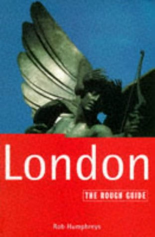 London: The Rough Guide, Second Edition (2nd ed): Humphreys, Rob