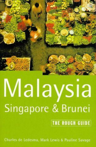 9781858282329: Malaysia Singapore Brunei: The Rough Guide, Second Edition (2nd ed)