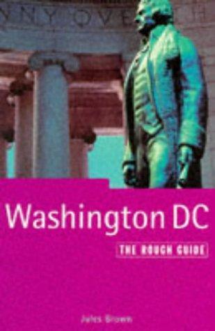Washington, D.c.: The Rough Guide (1997): Brown, Jules