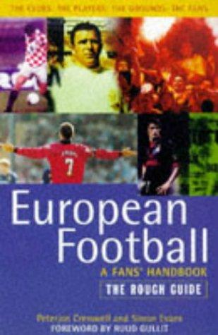 9781858282565: European Football: The Rough Guide (Rough Guides)