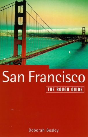 9781858282992: San Francisco: The Rough Guide, Fourth Edition (San Francisco (Rough Guides), 4th ed)