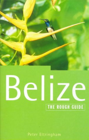 9781858283517: The Rough Guide to Belize (Belize (Rough Guides), 1999)