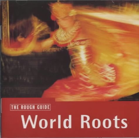 9781858283708: The Rough Guide to World Roots Music CD (Rough Guide World Music CDs)