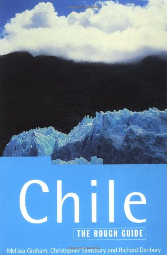 9781858284101: The Rough Guide to Chile, 1st Edition
