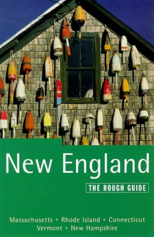 The Rough Guide to New England: David Fagundes; Rough Guides Staff; Anthony Grant; Paul Tarrant