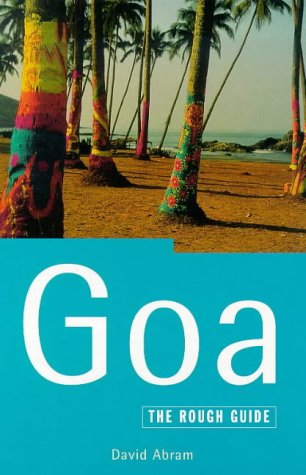 9781858284415: The Rough Guide to Goa, 3rd Edition (Goa (Rough Guides), 3rd Edition)