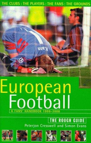 9781858284583: European Football: a Fans' Handbook