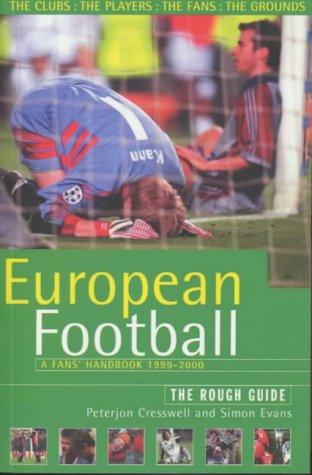 9781858284583: The Rough Guide to European Football, 3rd Edition: A Fans' Handbook (Rough Guides)