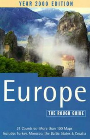 The Rough Guide to Europe 2000, 6th Edition (Europe (Rough Guides), 6th Edition): Rough Guides