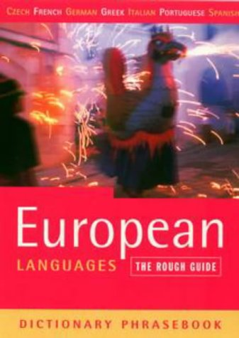 9781858284668: The Rough Guide to European Languages Dictionary Phrasebook: Czech, French, German, Greek, Italian, Portuguese, & Spanish (Rough Guide Phrasebooks)