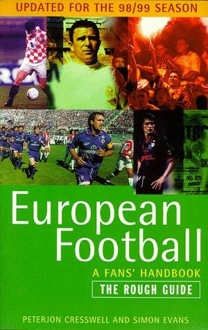 9781858284729: European Football A Rough Guide (Rough Guide)
