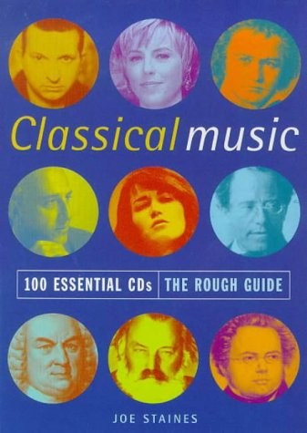9781858284897: The Rough Guide to Classical Music: 100 Essential CDs, 1st Edition