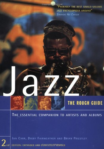 The Rough Guide to Jazz 2 (Rough Guide Music Guides) (1858285283) by Ian Carr; Digby Fairweather; Brian Priestly