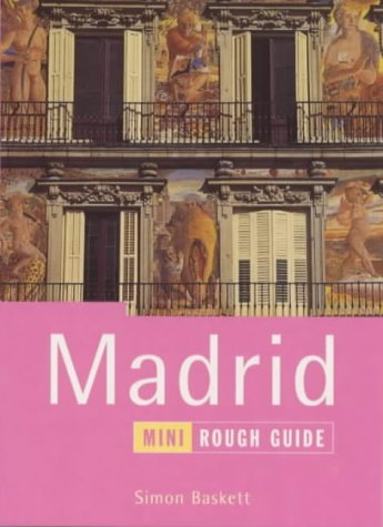 The Mini Rough Guide to Madrid, 2nd Edition (Rough Guide Miniguides): Baskett, Simon