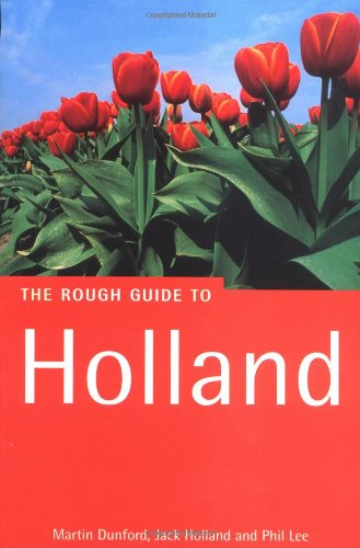 The Rough Guide to Holland, 2nd Edition: Martin Dunford