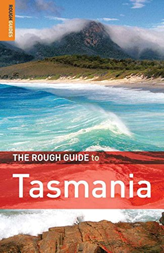 The Rough Guide to Tasmania: Stewart, James, And