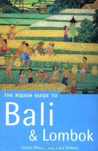 Bali and Lombok: The Rough Guide (Rough Guide Travel Guides)