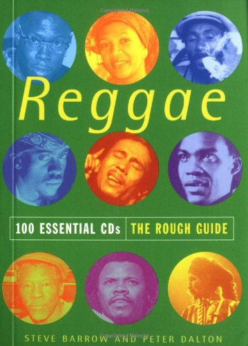 9781858285672: The Rough Guide to Reggae 100 Essential CDs (Rough Guide 100 Esntl CD Guide)