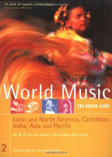 9781858286365: World Music: The Rough Guide, Vol. 2- Latin and North America, Caribbean, India, Asia & Pacific (Rough Guide Music Guides)