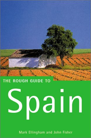 The Rough Guide to Spain (9th Edition): Ellingham, Mark; Fisher, John
