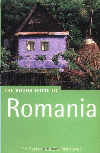 The Rough Guide to Romania (Rough Guide: Dan Richardson, Tim