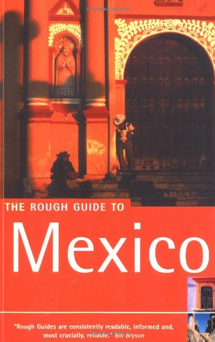The Rough Guide to Mexico 5 (Rough Guide Travel Guides)
