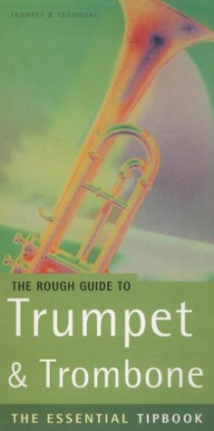 9781858287546: The Rough Guide to Trumpet and Trombone Tipbook