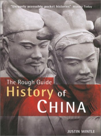 The Rough Guide History of China (1858287642) by Justin Wintle