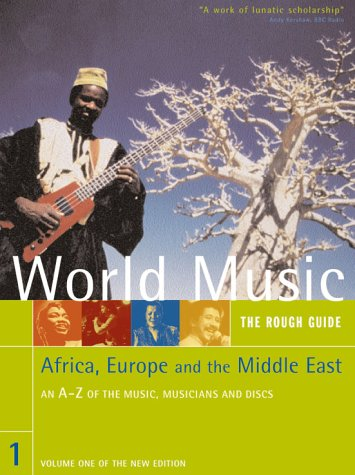 9781858287898: The Rough Guide to World Music Volume 1: Africa, Europe & the Middle East Book & CD pack
