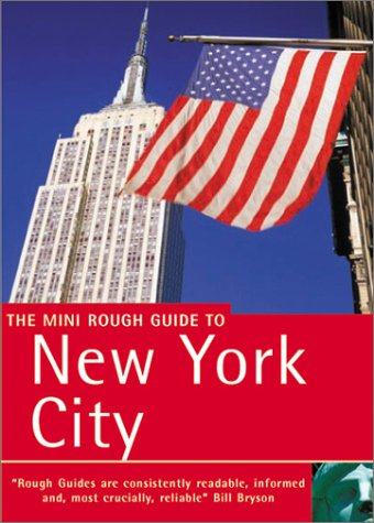 The Mini Rough Guide to New York City: Dunford, Martin; Holland, Jack
