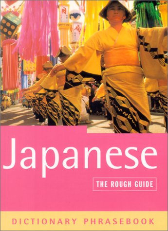 9781858289205: The Rough Guide to Japanese Dictionary Phrasebook 2 (Rough Guides Phrase Books) (Japanese and English Edition)