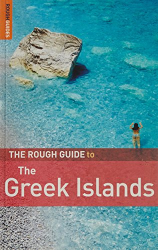 The Rough Guide to Greek Islands 7 (Rough Guide Travel Guides): Chilton, Lance; Dubin, Marc; ...