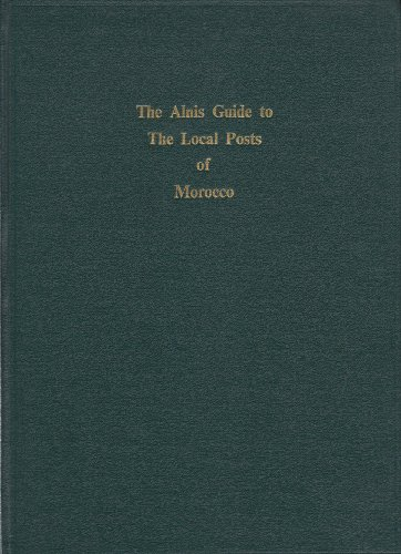 The Alnis Guide to the Local Posts of Morocco: Jarman, Kit