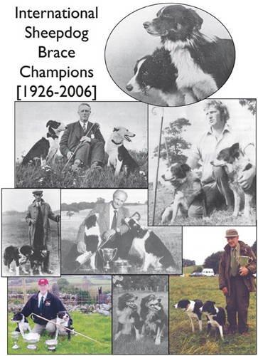 9781858290706: International Sheepdog Brace Champions 1926-2006