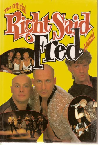 The Official Right Said Fred Annual.: Michael Heatley. Edited
