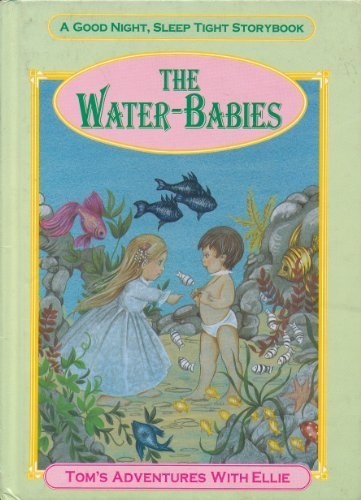 The Water-Babies: Down To the Sea: Kingsley, Charles