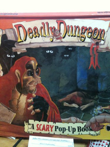 Scary Pop-Up Books: Fiendish Friends; Deadly Dungeon;: No Author Credited