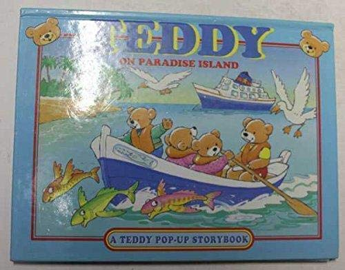 9781858303475: Teddy Pop-up Storybooks: Teddy on Paradise Island; Teddy and the Little Yellow Taxi; Teddy at Hightower Castle; Teddy and the Pirate's Treasure